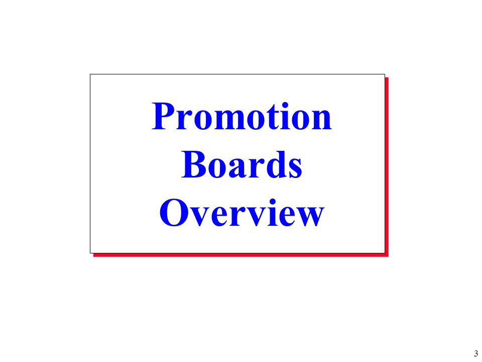 Promotion Boards Overview