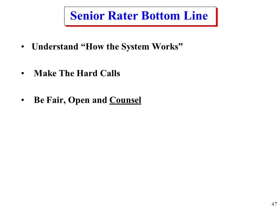 Senior Rater Bottom Line