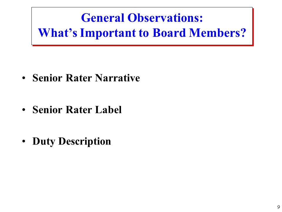 General Observations: What's Important to Board Members