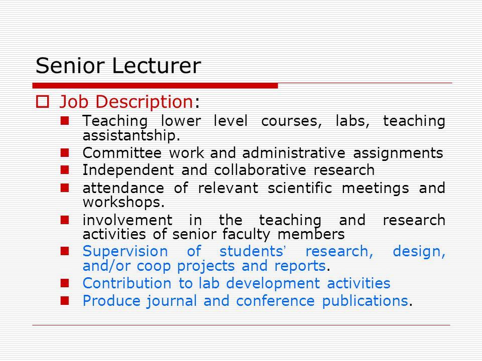 Senior Lecturer Job Description: