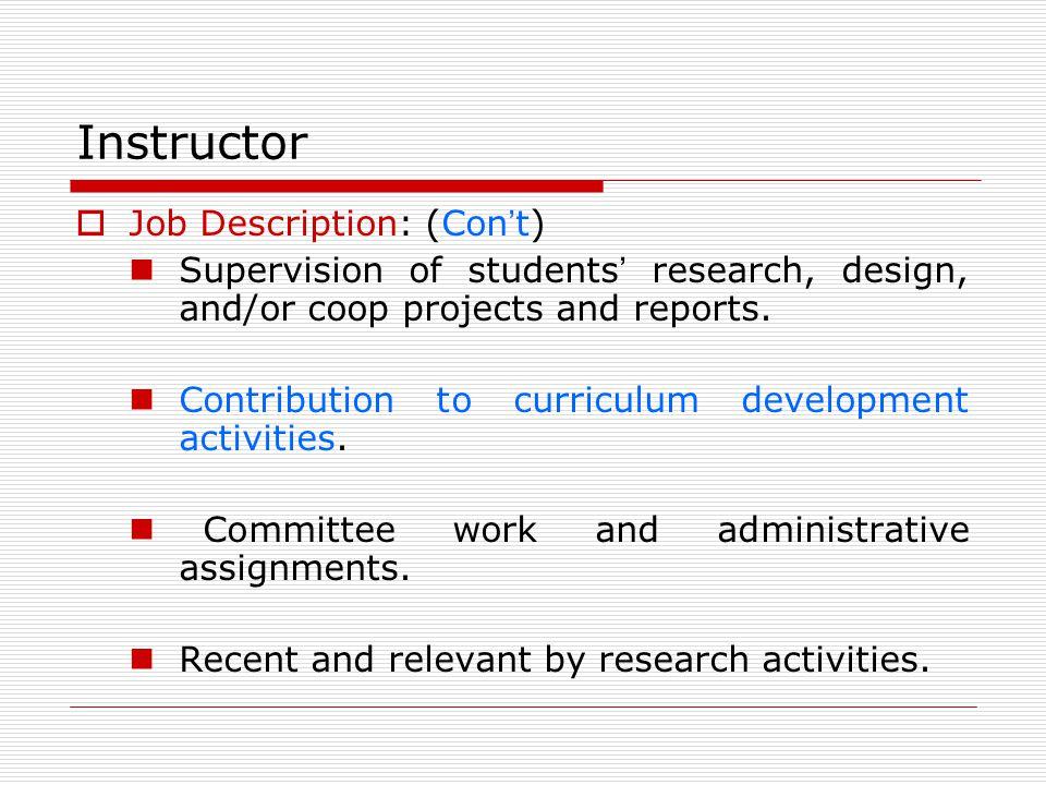 Instructor Job Description: (Con't)