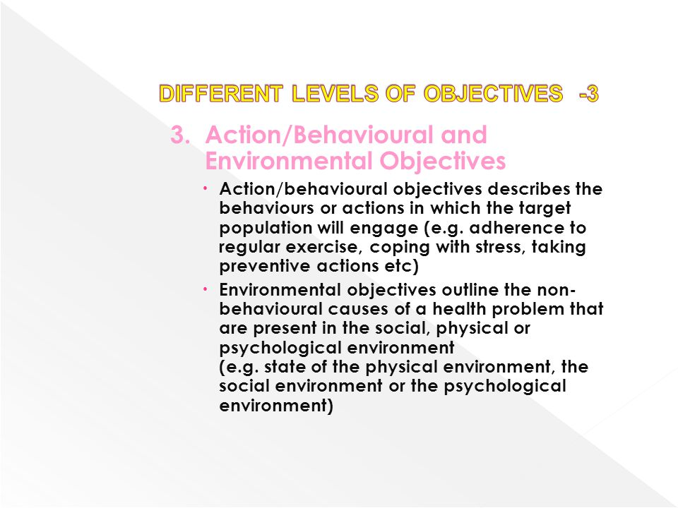 DIFFERENT LEVELS OF OBJECTIVES -3