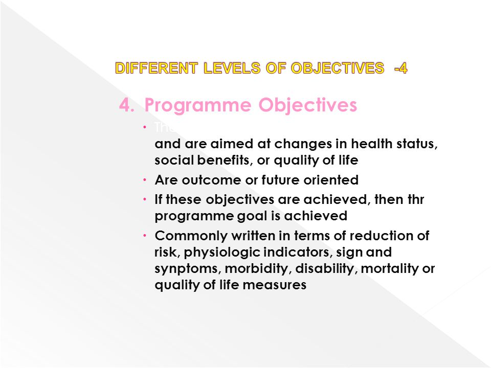 DIFFERENT LEVELS OF OBJECTIVES -4