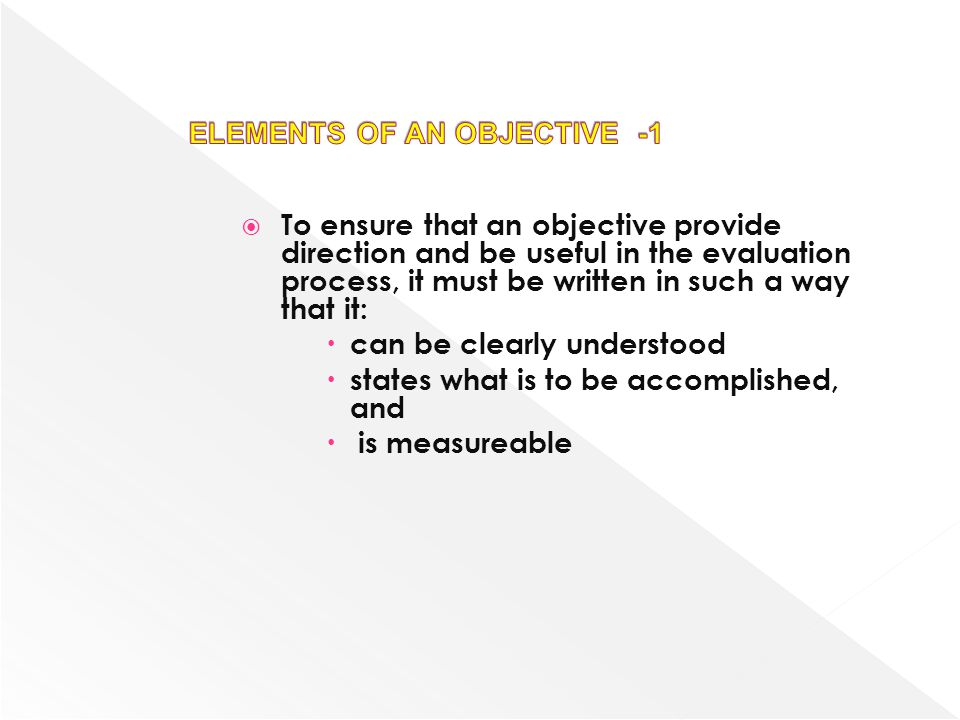 ELEMENTS OF AN OBJECTIVE -1