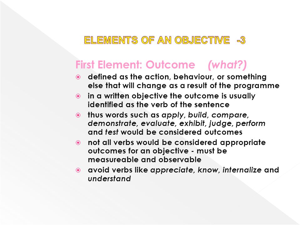 ELEMENTS OF AN OBJECTIVE -3