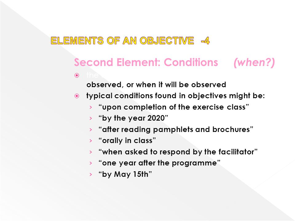 ELEMENTS OF AN OBJECTIVE -4
