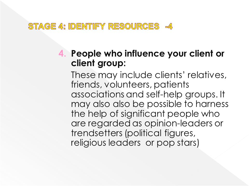 STAGE 4: IDENTIFY RESOURCES -4