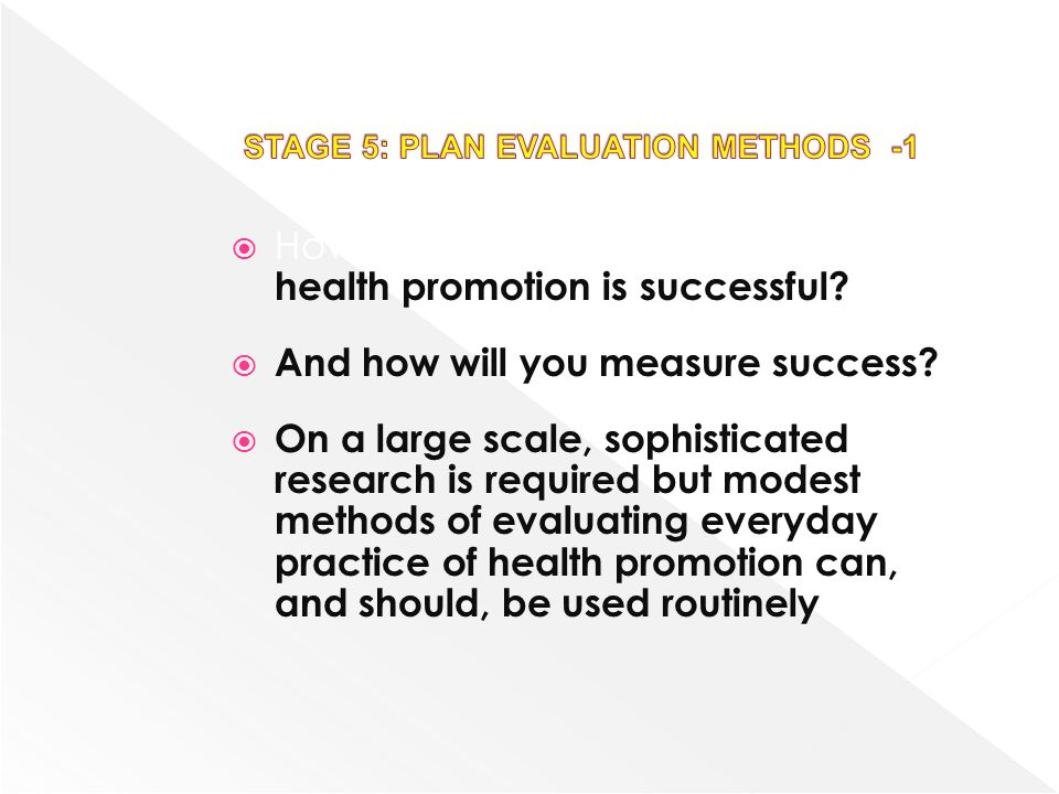 STAGE 5: PLAN EVALUATION METHODS -1