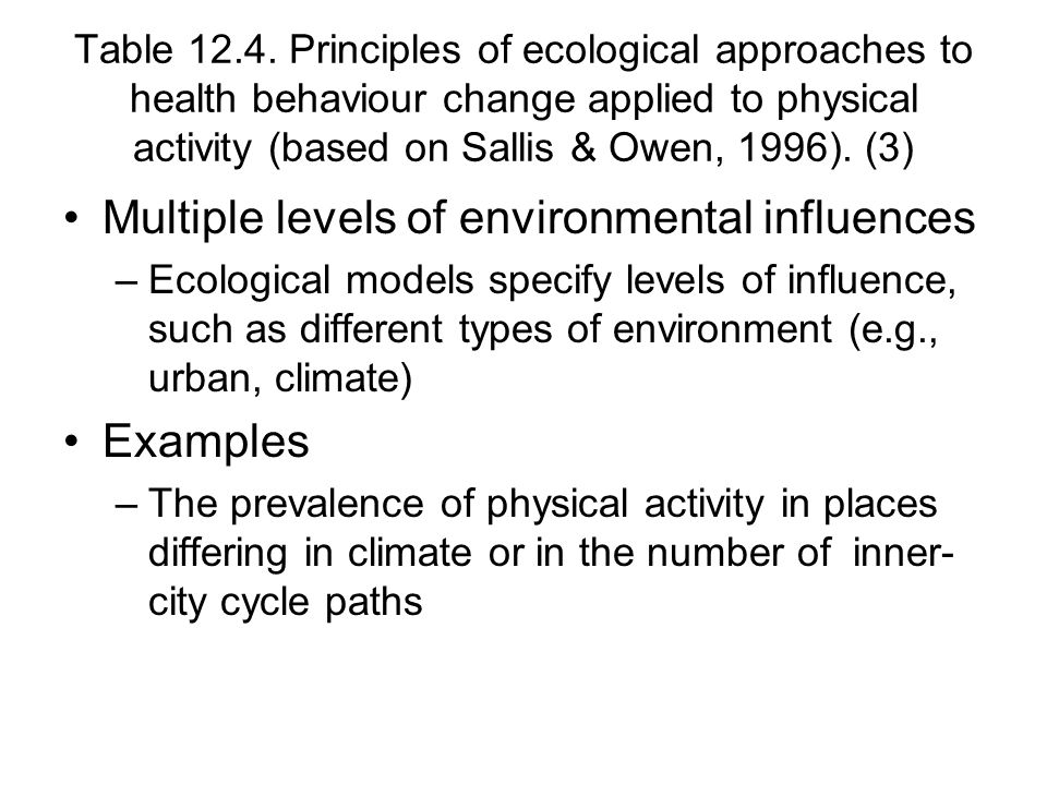Multiple levels of environmental influences