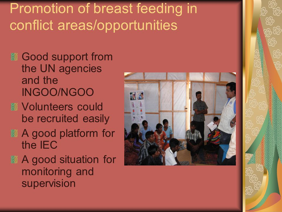 Promotion of breast feeding in conflict areas/opportunities