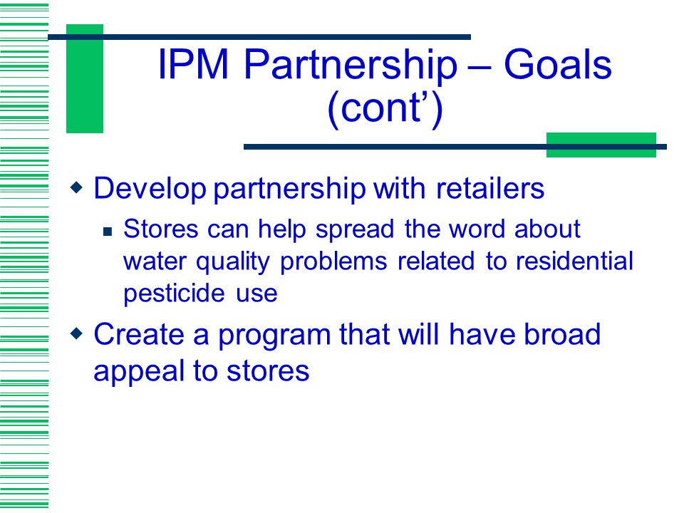 IPM Partnership – Goals (cont')