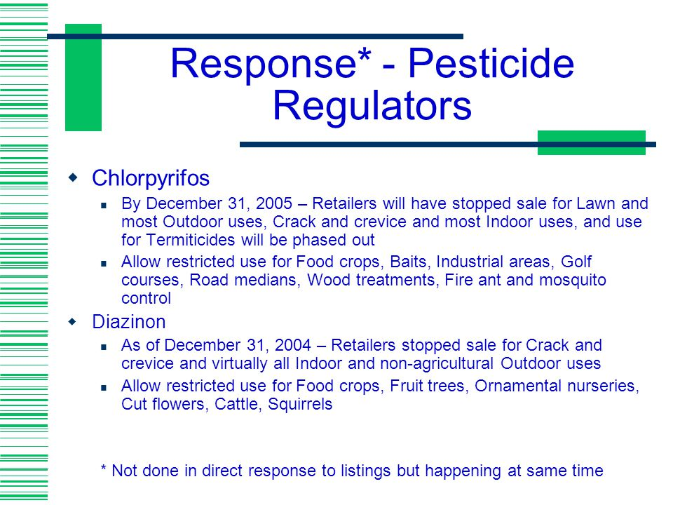 Response* - Pesticide Regulators