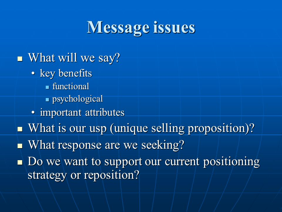 Message issues What will we say