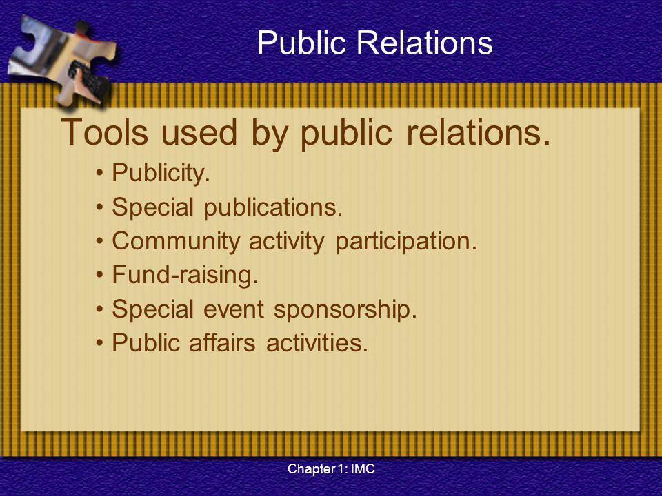 Public Relations Tools used by public relations. Publicity.