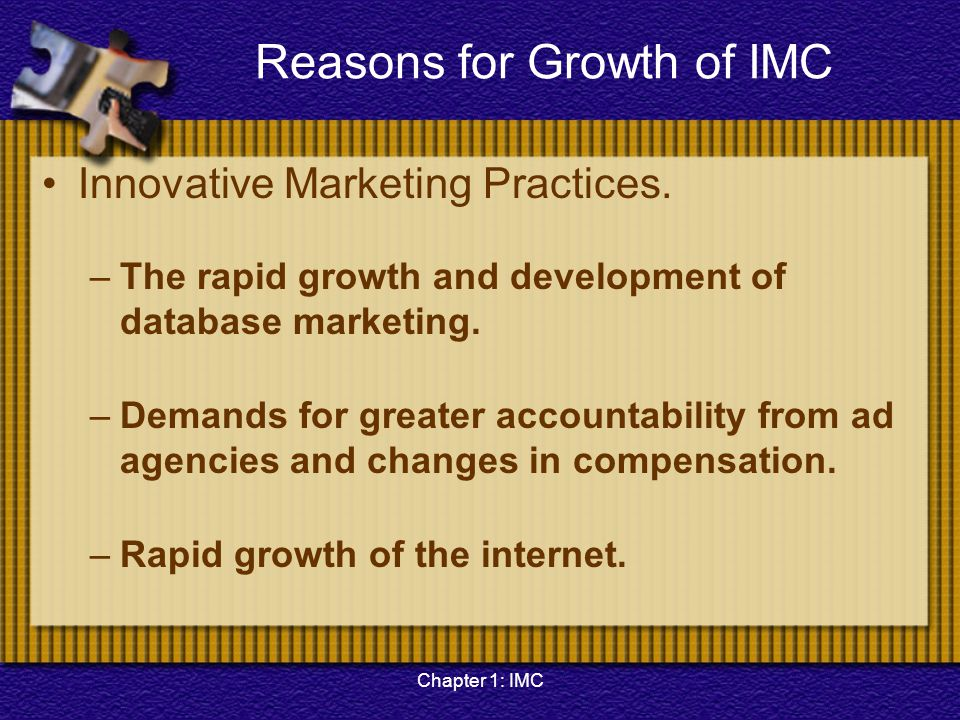 Reasons for Growth of IMC