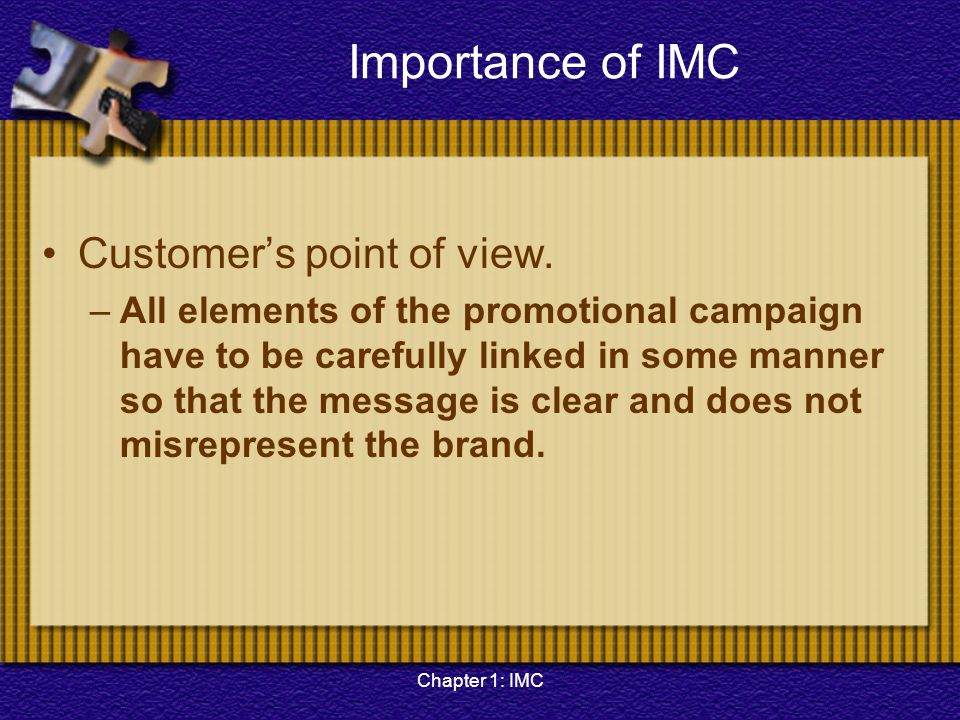 Importance of IMC Customer's point of view.