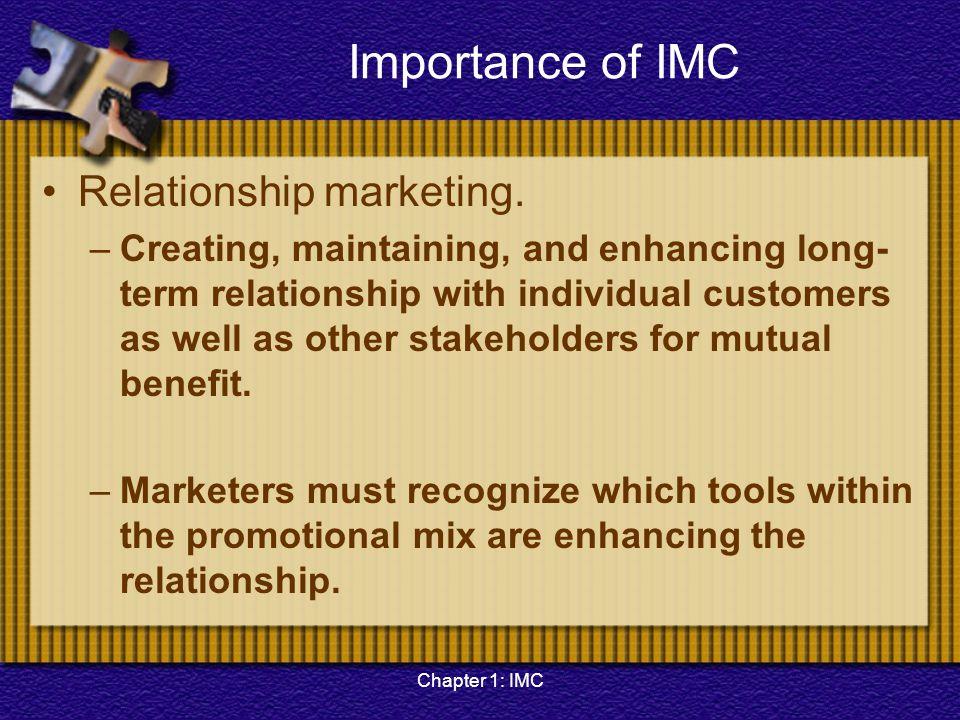 Importance of IMC Relationship marketing.