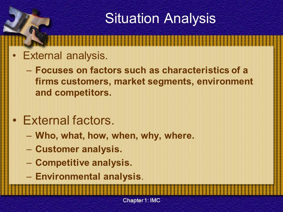Situation Analysis External factors. External analysis.