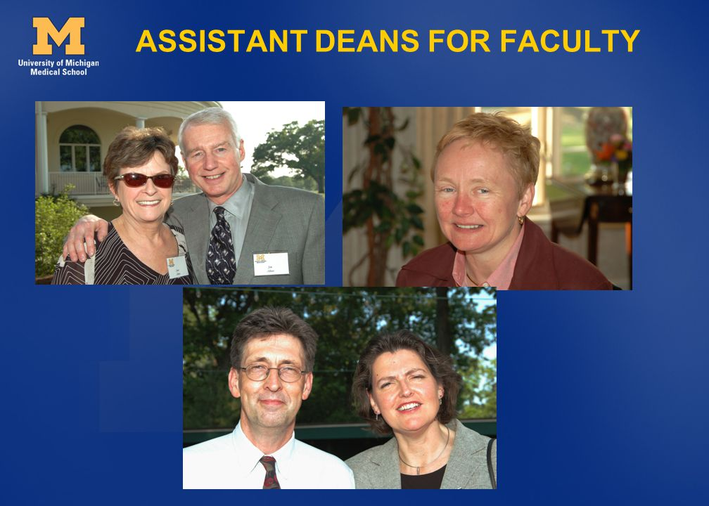 ASSISTANT DEANS FOR FACULTY