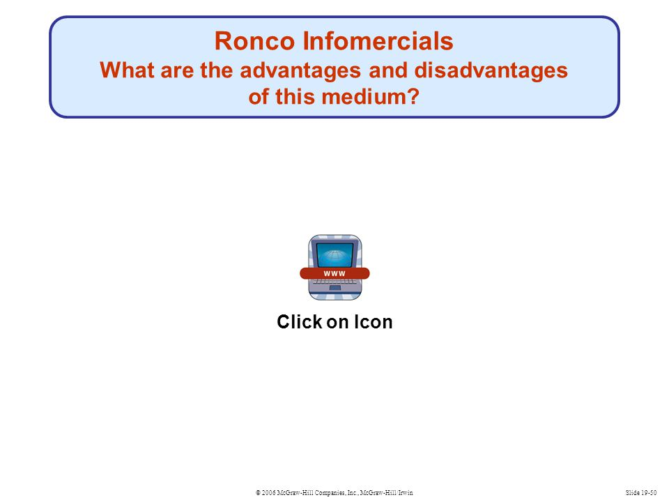 Ronco Infomercials What are the advantages and disadvantages of this medium