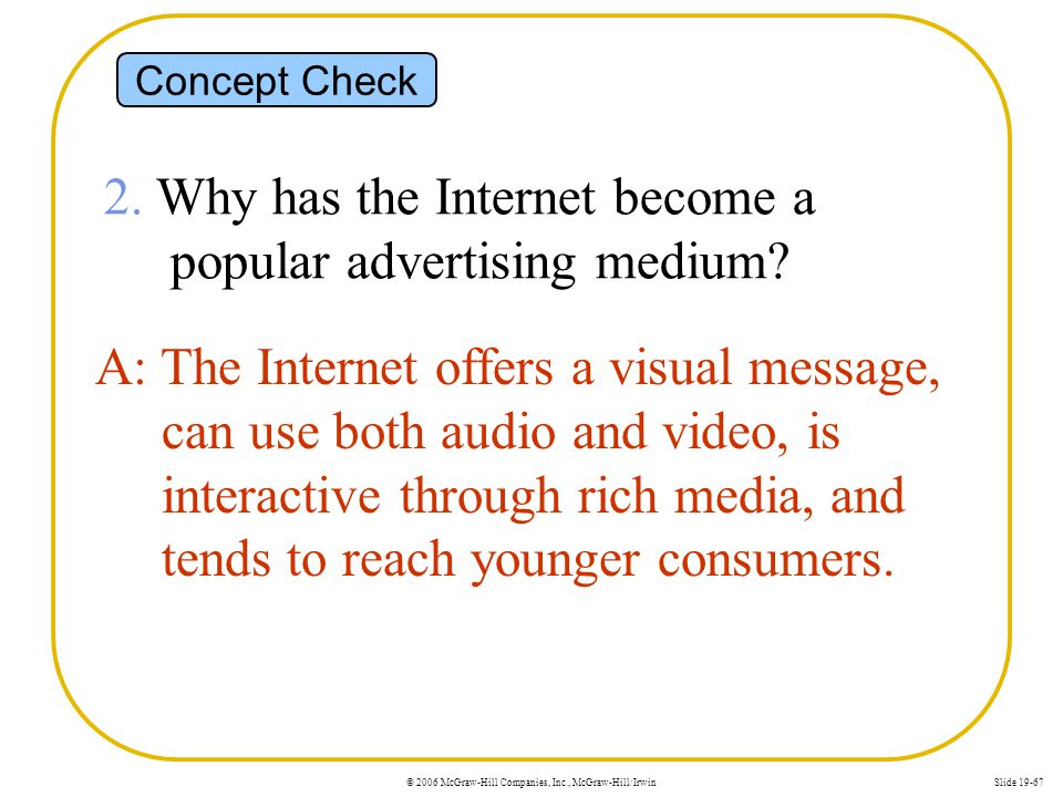 2. Why has the Internet become a popular advertising medium