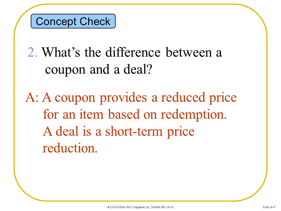 2. What's the difference between a coupon and a deal