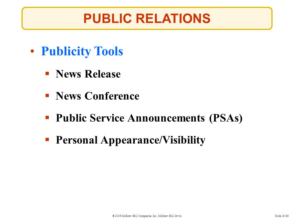PUBLIC RELATIONS Publicity Tools News Release News Conference