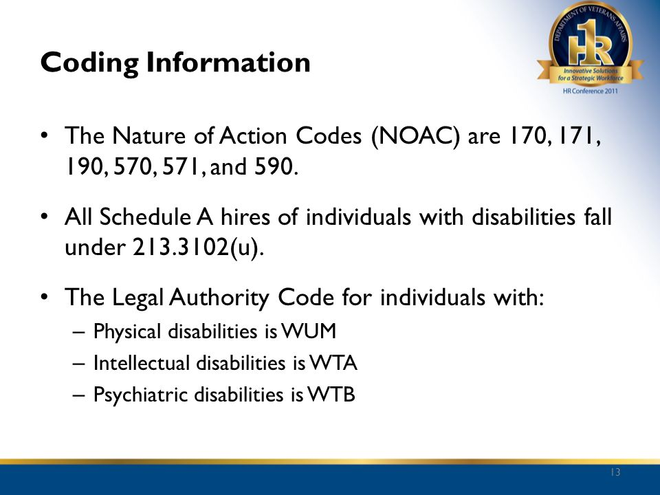 Coding Information The Nature of Action Codes (NOAC) are 170, 171, 190, 570, 571, and 590.