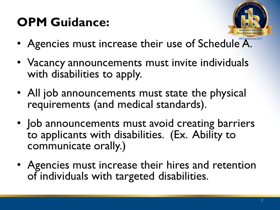 OPM Guidance: Agencies must increase their use of Schedule A.