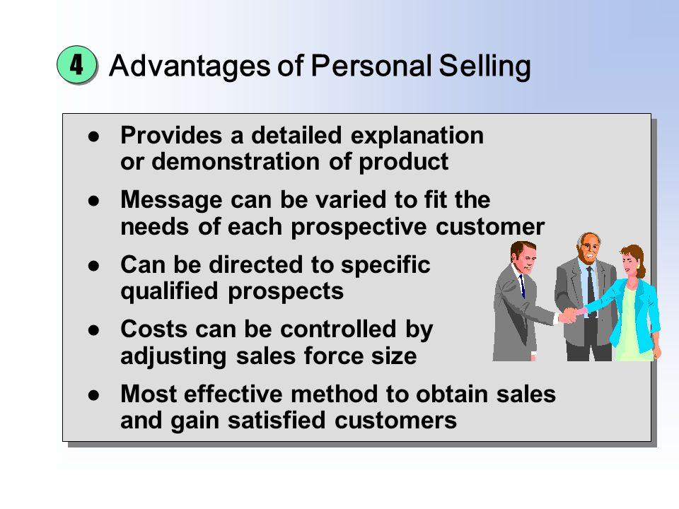 Advantages of Personal Selling