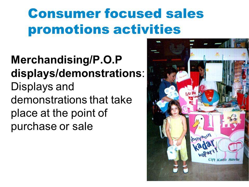 Consumer focused sales promotions activities