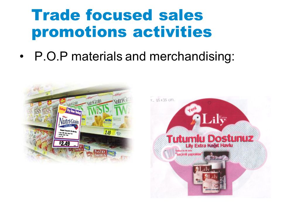 Trade focused sales promotions activities