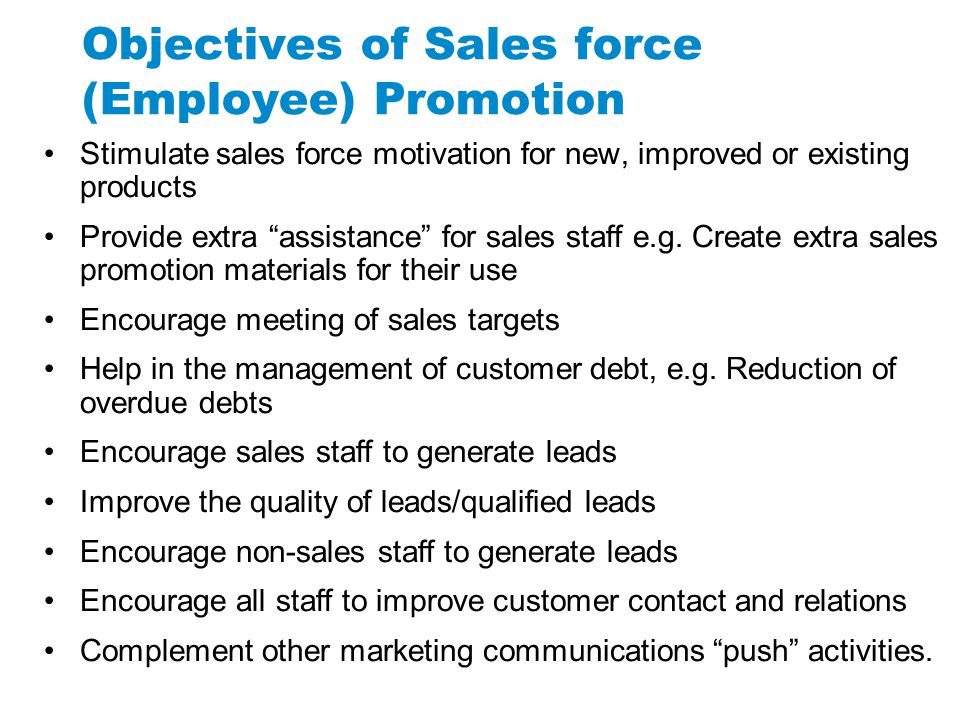 Objectives of Sales force (Employee) Promotion