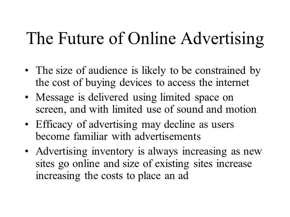 The Future of Online Advertising