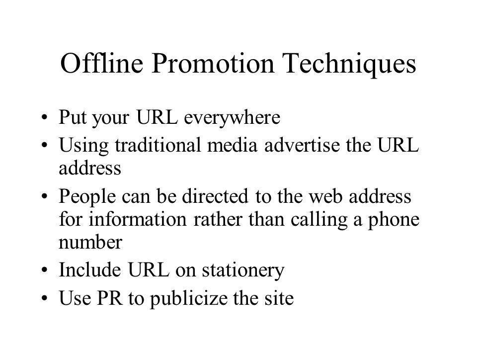 Offline Promotion Techniques
