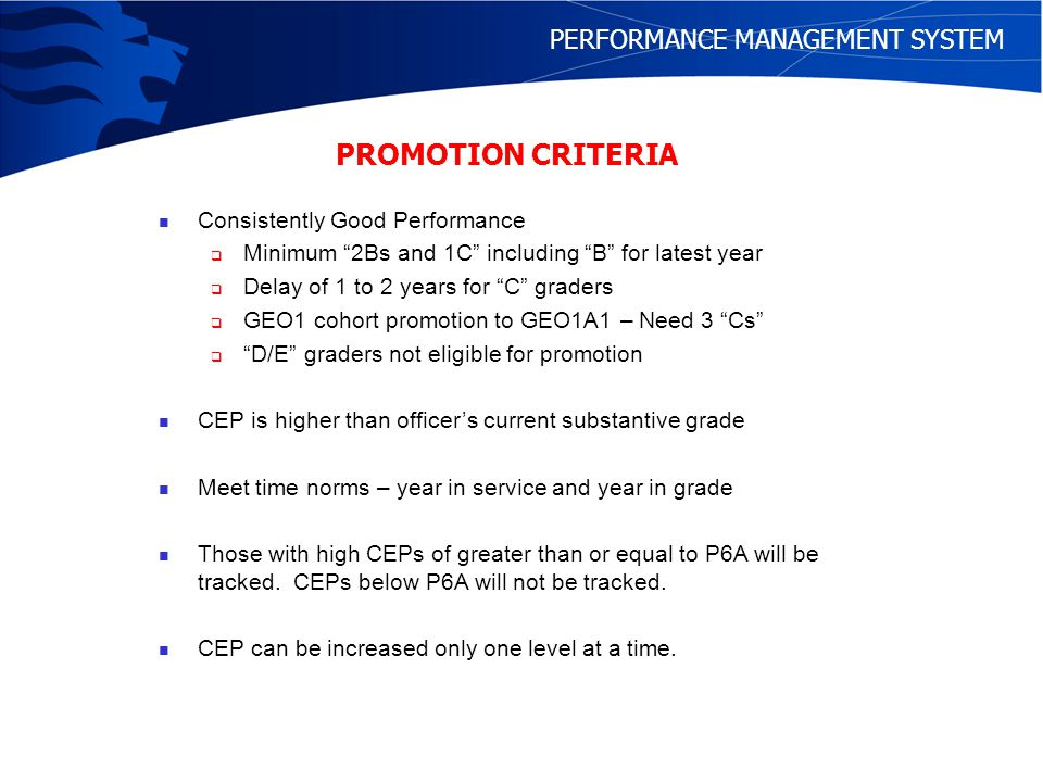 PROMOTION CRITERIA PERFORMANCE MANAGEMENT SYSTEM