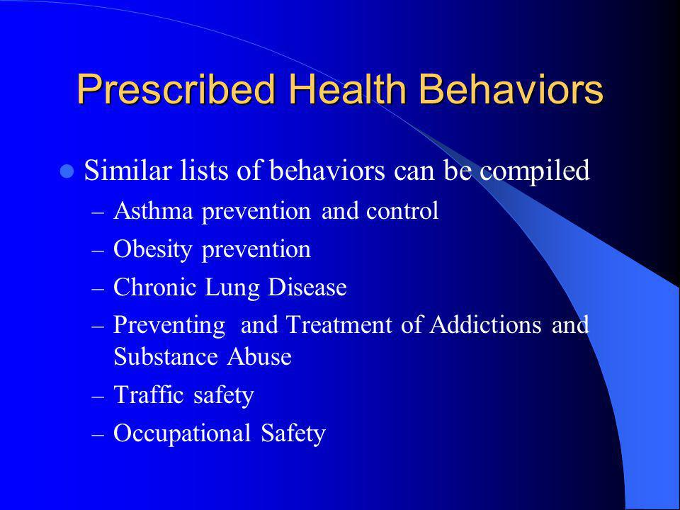 Prescribed Health Behaviors