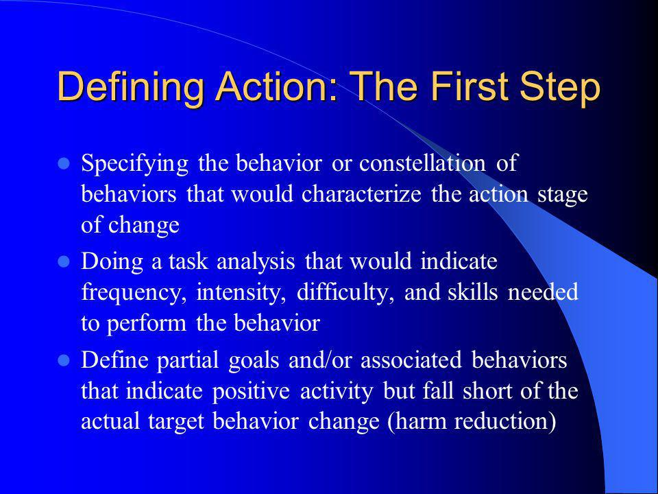 Defining Action: The First Step