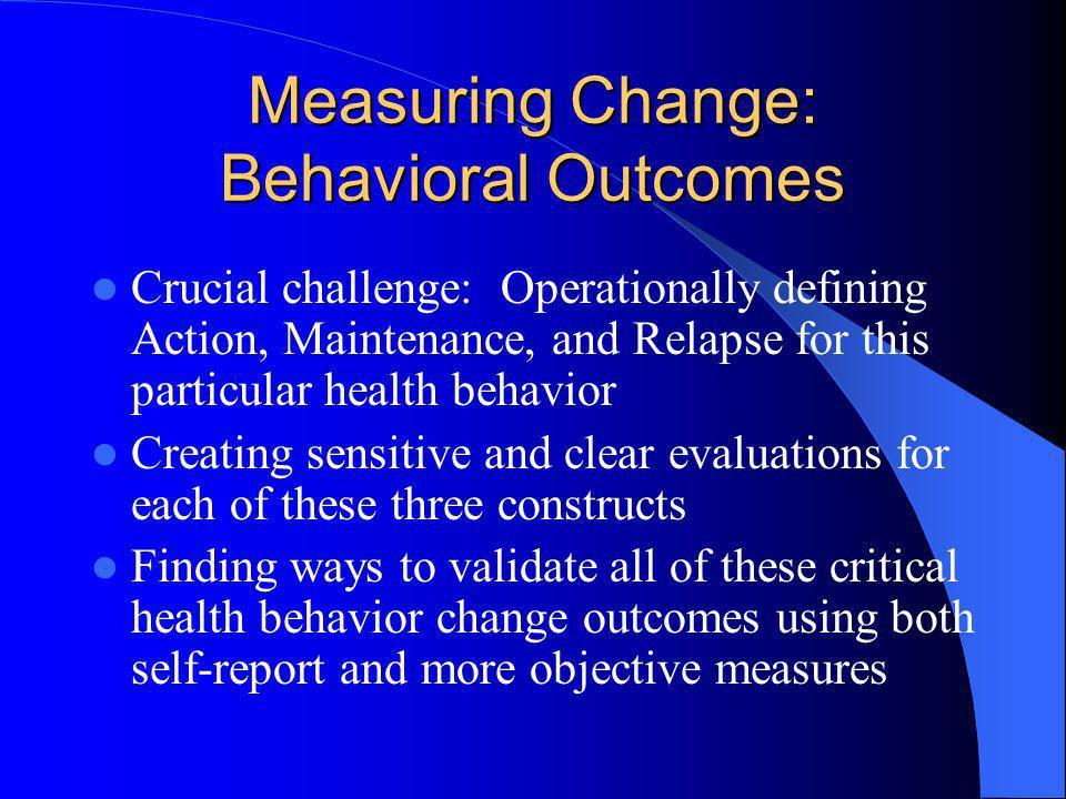 Measuring Change: Behavioral Outcomes