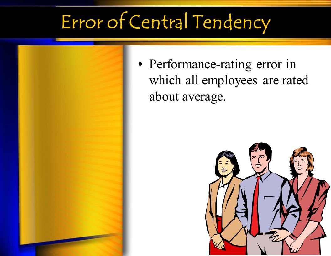 Error of Central Tendency