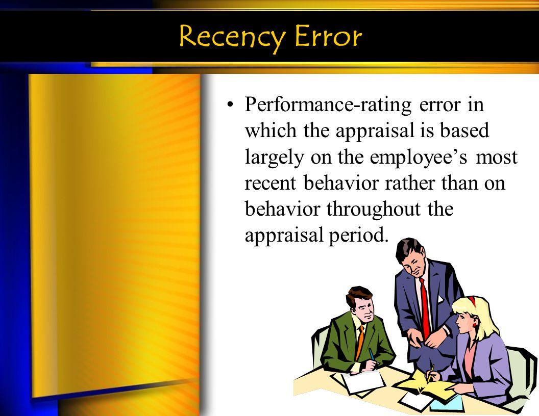 Recency Error