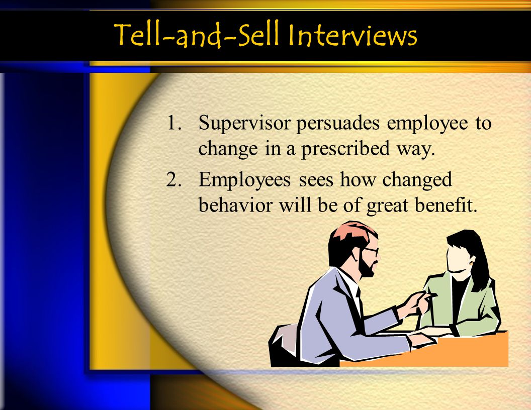 Tell-and-Sell Interviews