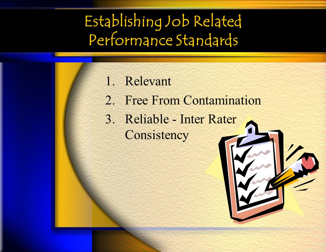 Establishing Job Related Performance Standards