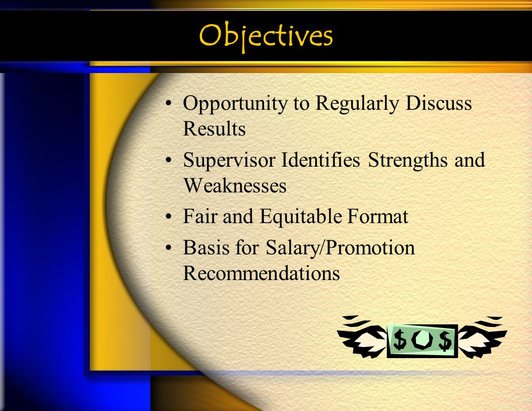 Objectives Opportunity to Regularly Discuss Results