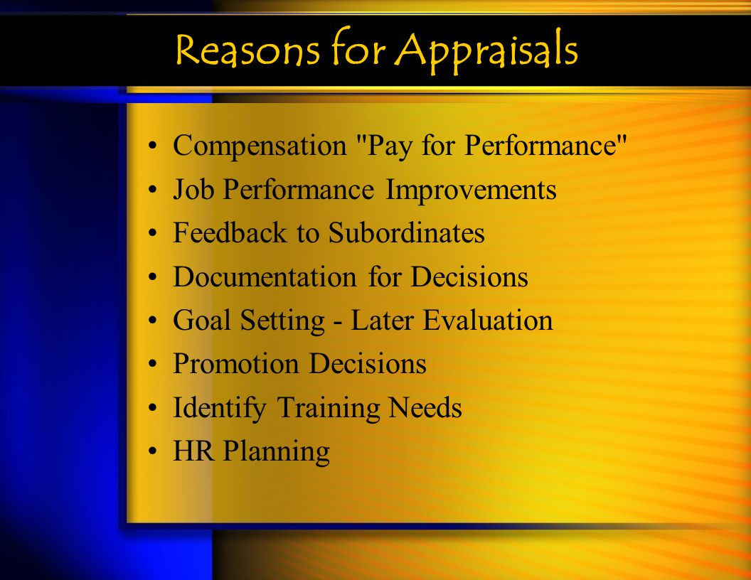Reasons for Appraisals