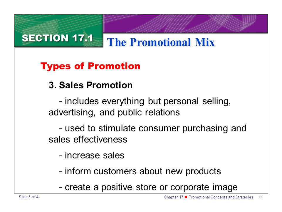 The Promotional Mix SECTION 17.1 Types of Promotion 3. Sales Promotion