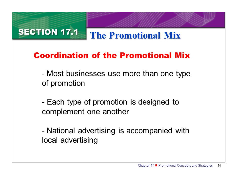 The Promotional Mix SECTION 17.1 Coordination of the Promotional Mix
