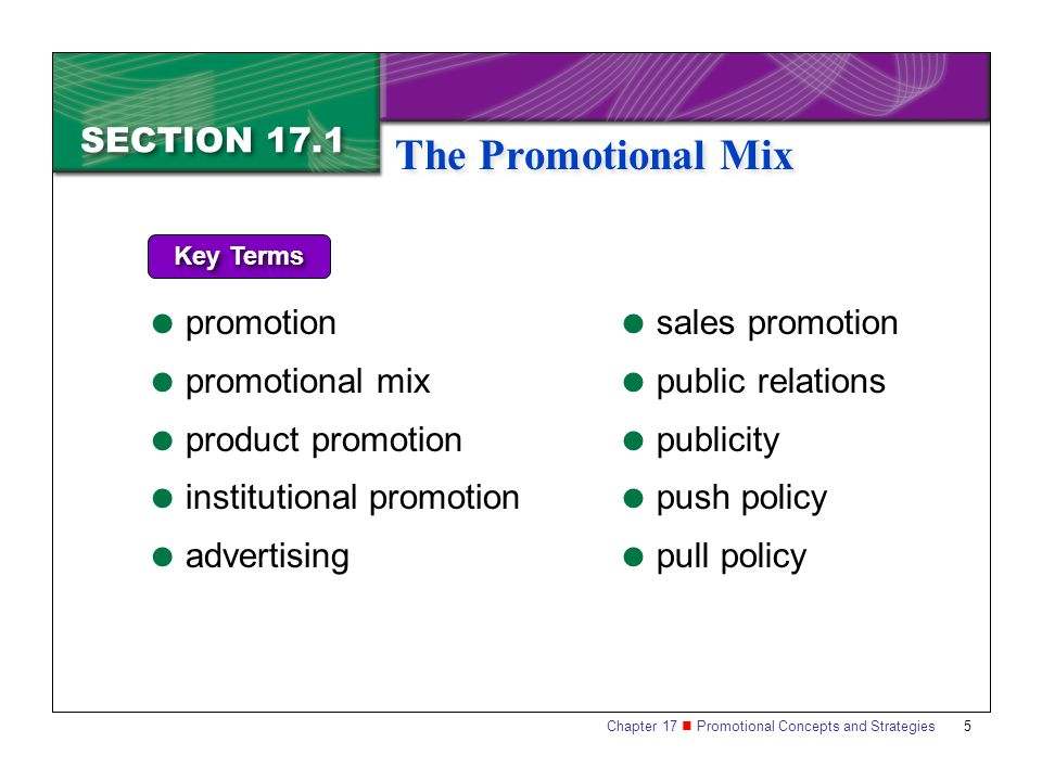 The Promotional Mix SECTION 17.1 promotion promotional mix