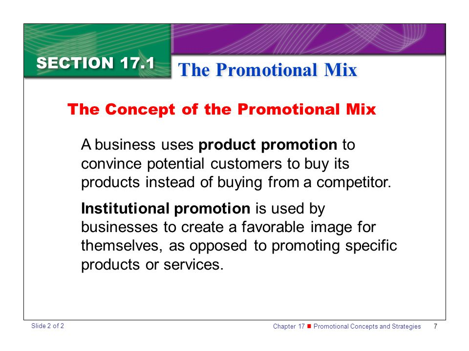 The Promotional Mix SECTION 17.1 The Concept of the Promotional Mix