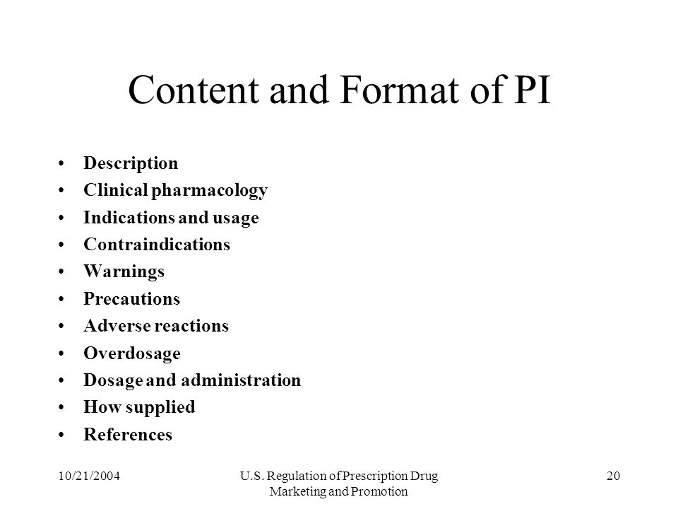 Content and Format of PI